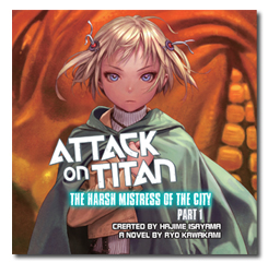 Attack on Titan: The Harsh Mistress of the City audiobook