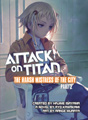 Attack on Titan: The Harsh Mistress of the City part 2