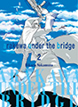 Arakawa Under the Bridge, Vol. 2